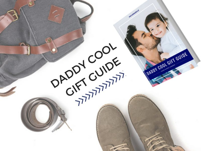 Cadeautips voor hippe vaders – Daddy Cool Gift Guide