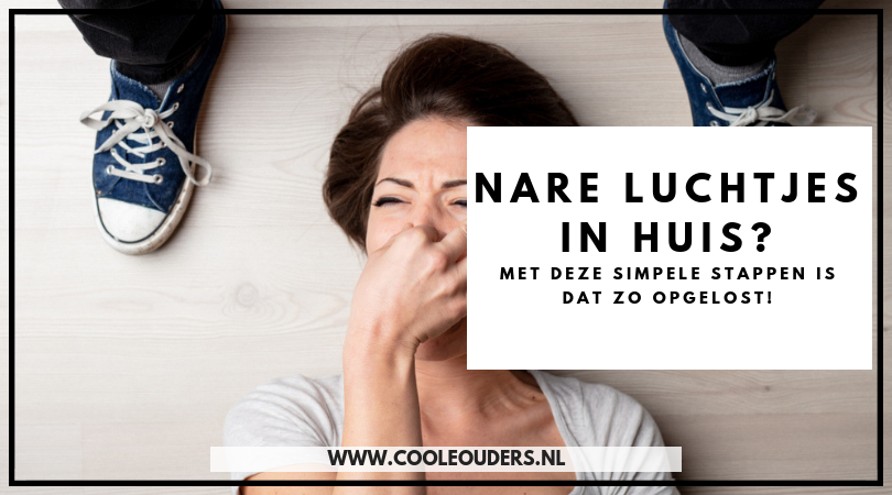 Nare luchtjes in huis zo opgelost