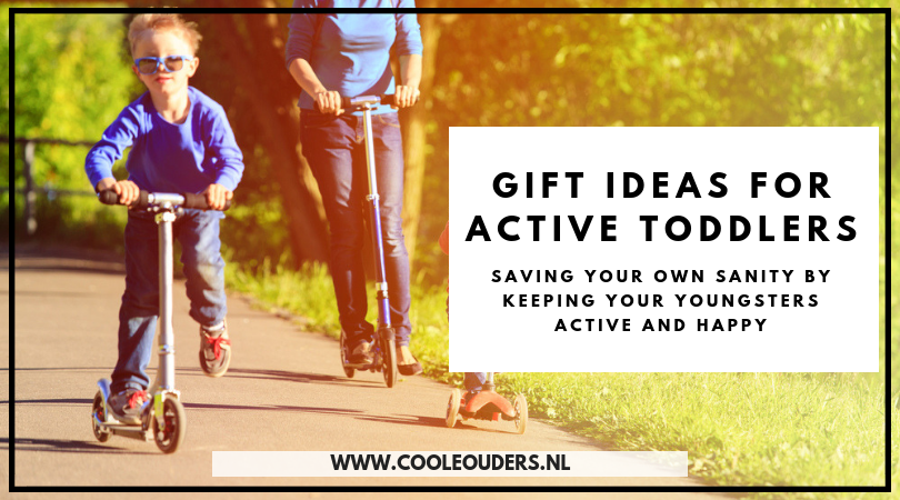 gift ideas for active toddlers